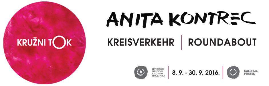 Anita Kontrec - KRUŽNI TOK 8.-30.9.2016. u Galeriji Prsten